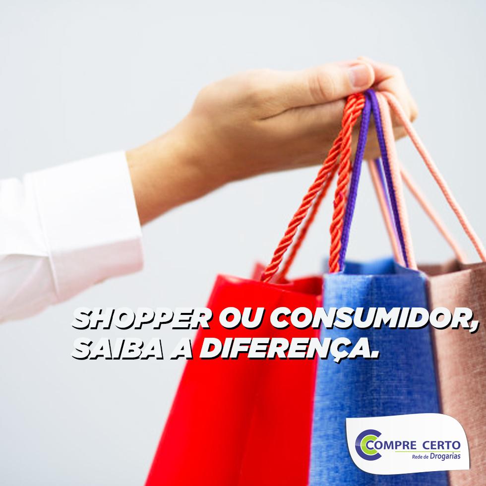 Shopper ou Consumidor